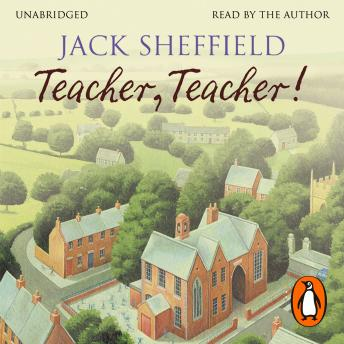 Teacher, Teacher!, Jack Sheffield