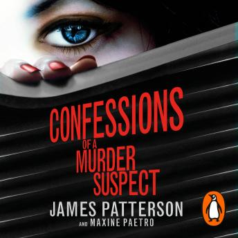 Confessions of a Murder Suspect: (Confessions 1), James Patterson