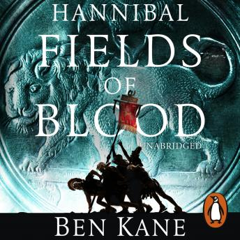 Hannibal: Fields of Blood, Ben Kane