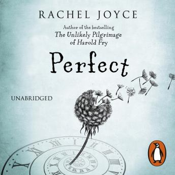 Perfect, Rachel Joyce