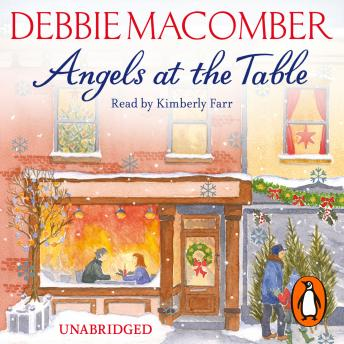 Angels at the Table: A Christmas Novel (Angels), Debbie Macomber
