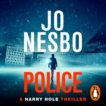 Police: A Harry Hole thriller (Oslo Sequence 8), Jo Nesbo