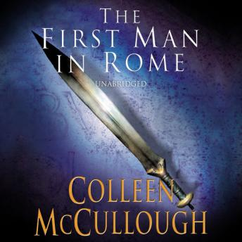 First Man In Rome, Colleen McCullough