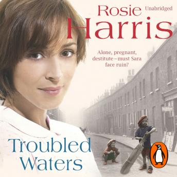 Troubled Waters, Rosie Harris