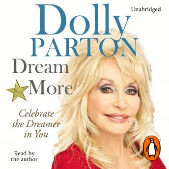 Dream More, Dolly Parton