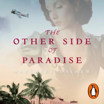 Other Side Of Paradise: An epic and moving love story under the shadow of war, Margaret Mayhew
