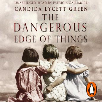 Dangerous Edge Of Things, Candida Lycett Green