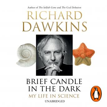Download Brief Candle in the Dark: My Life in Science by Richard Dawkins