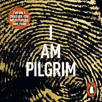 I Am Pilgrim: The bestselling Richard & Judy Book Club pick, Terry Hayes