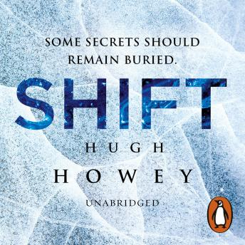 Download Shift: (Wool Trilogy 2) by Hugh Howey