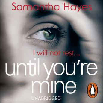 Until You're Mine: From the author of Date Night sample.