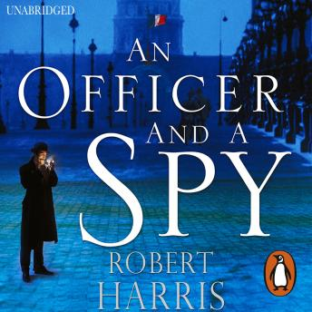 Download Officer and a Spy: The gripping Richard and Judy Book Club favourite by Robert Harris