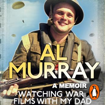 Watching War Films With My Dad, Al Murray