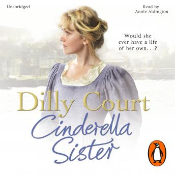 Cinderella Sister, Dilly Court