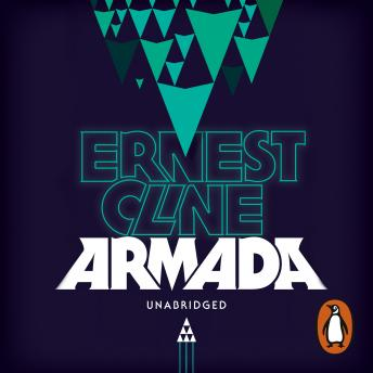 Armada: From the author of READY PLAYER ONE, Ernest Cline