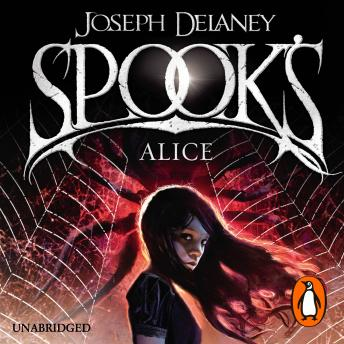 Listen Free To Spook S Alice Book 12 By Joseph Delaney With A Free Trial