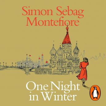 Download One Night in Winter by Simon Sebag Montefiore