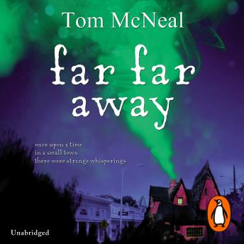 Far Far Away, Tom McNeal