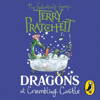 Dragons at Crumbling Castle: And Other Stories, Terry Pratchett