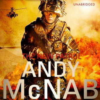 New Patrol: Liam Scott Book 2, Andy McNab