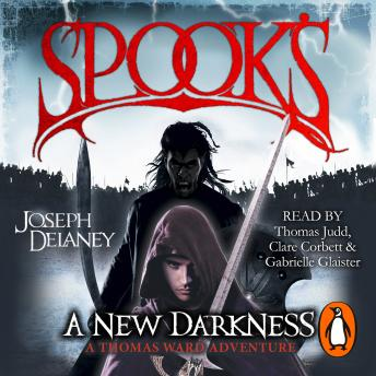Spook's: A New Darkness, Joseph Delaney