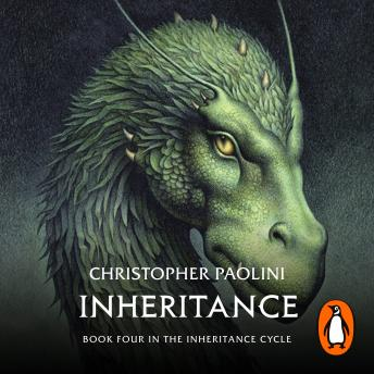 Inheritance: Book Four, Audio book by Christopher Paolini