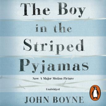 Boy in the Striped Pyjamas, John Boyne