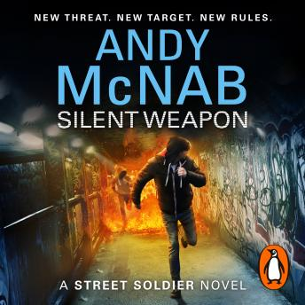 Silent Weapon - a Street Soldier Novel, Andy McNab
