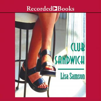 Club Sandwich, Lisa Samson