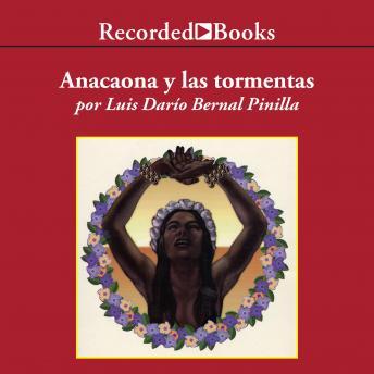 Anacaona y Las Tormentas (Anacaona and the Storms)
