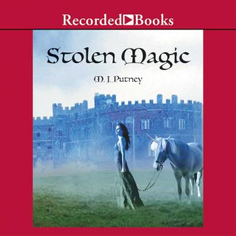 Stolen Magic, M.J. Putney