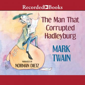 Man that Corrupted Hadleyburg, Mark Twain