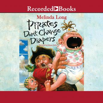 Pirates Don't Change Diapers, Melinda Long