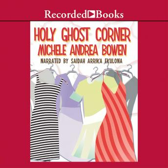 Holy Ghost Corner, Michele Andrea Bowen