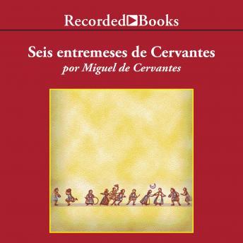 Entremeses de Cervantes (Cervantes' Entremeses)
