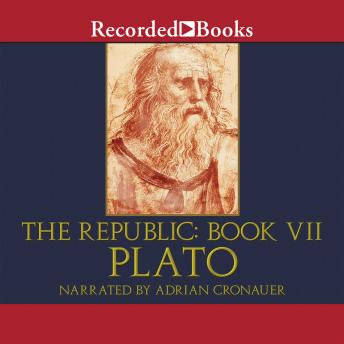 Republic: Book VII, Plato