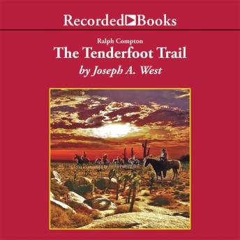 Ralph Compton The Tenderfoot Trail, Ralph Compton, Joseph A. West