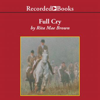 Full Cry: A Novel, Rita Mae Brown