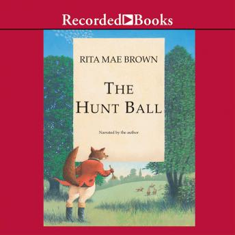 Hunt Ball, Rita Mae Brown