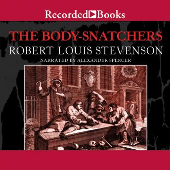 Body Snatchers and Other Stories, Robert Louis Stevenson
