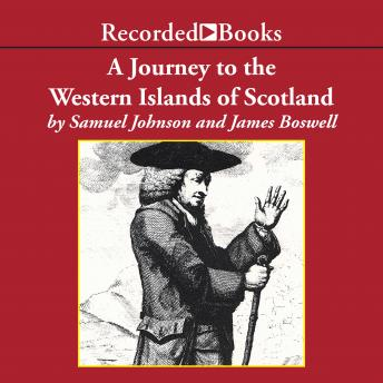 Journey to the Western Islands of Scotland, Samuel Johnson, James Boswell