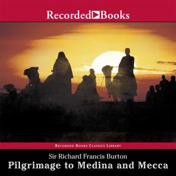 Pilgrimage to Medina and Mecca-Excerpts