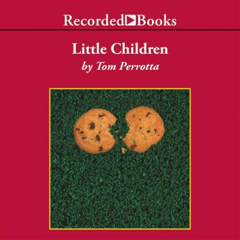 Little Children, Tom Perrotta