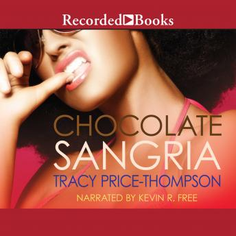 Download Chocolate Sangria by Tracy Price-Thompson