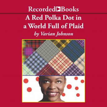 Red Polka Dot in a World Full of Plaid, Varian Johnson