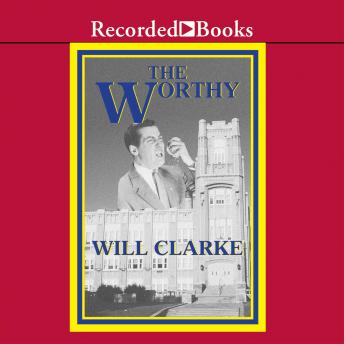 Worthy: A Ghost's Story, Will Clarke