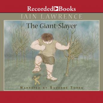 Giant-Slayer, Iain Lawrence