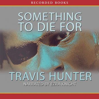 Download Something to Die For by Travis Hunter