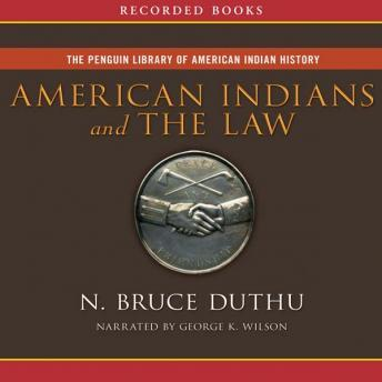 American Indians and The Law, N. Bruce Duthu