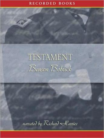 Testament: A Soldier's Story of the Civil War, Benson Bobrick
